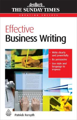 Effective Business Writing - Patrick Forsyth