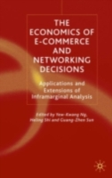 Economics of E-Commerce and Networking Decisions - Dr Helling Shi