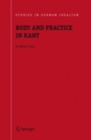 Body and Practice in Kant - Helge Svare