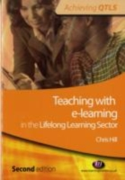 Teaching with e-learning in the Lifelong Learning Sector - Chris Hill