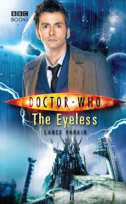 Doctor Who: The Eyeless - Lance Parkin