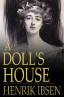 Doll's House - Henrik, Ibsen