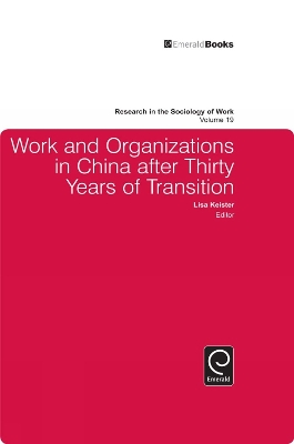 Work and Organizations in China after Thirty Years of Transistion - Lisa Keister