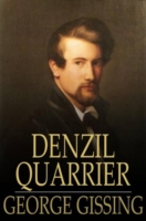 Denzil Quarrier - George Gissing
