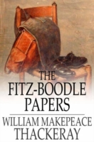 Fitz-Boodle Papers - William Makepeace Thackeray