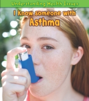 I Know Someone with Asthma - Vic Parker