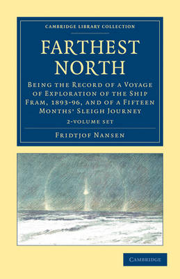 Farthest North 2 Volume Set - Fridtjof Nansen