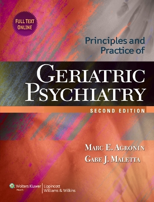 Principles and Practice of Geriatric Psychiatry - Marc E. Agronin