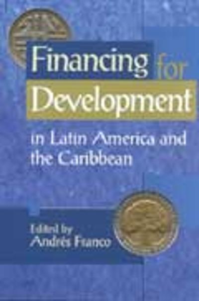 Financing for Development in Latin America and the Carribean - Andreas Franco