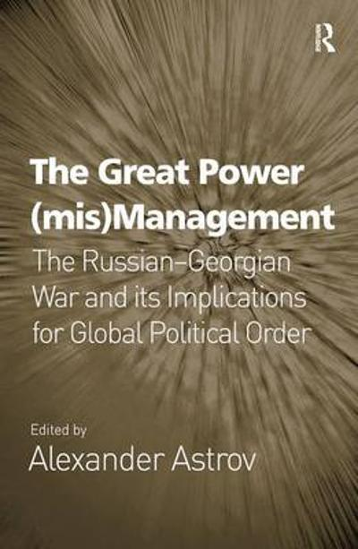 The Great Power (mis)Management - Alexander Astrov