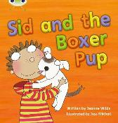 Bug Club Phonics Set 12 Sid and the Boxer Pup - Jeanne Willis