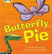 Bug Club Phonics Fiction Year 1 Phase 5 Set 16 Butterfly Pie - Jeanne Willis