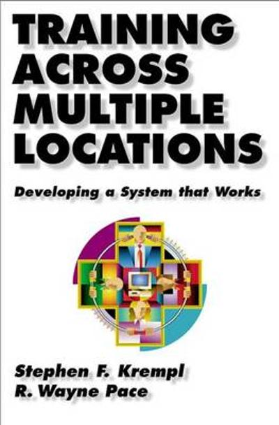 Training Across Multiple Locations - Stephen Kremple
