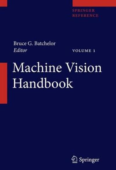 Machine Vision Handbook - Bruce G. Batchelor
