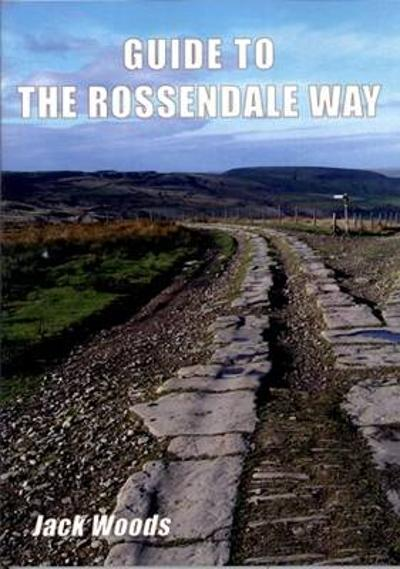 Guide to the Rossendale Way - Jack Woods