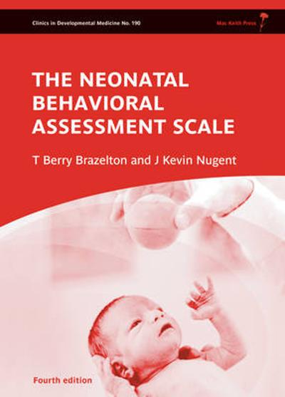 Neonatal Behavioral Assessment Scale - T. Berry Brazelton