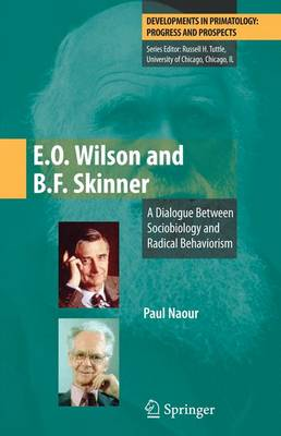 E.O. Wilson and B.F. Skinner - Paul Naour