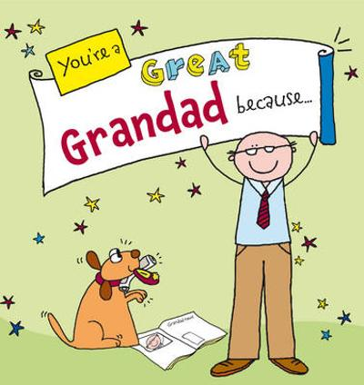 You're a Great Grandad Because... - Ged Backland
