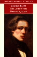 Lifted Veil, and Brother Jacob - George Eliot ; Helen Small