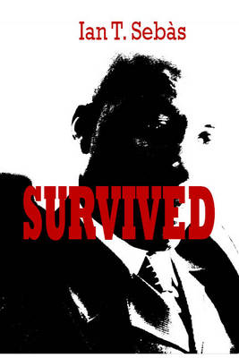 Survived - Ian T. Sebas