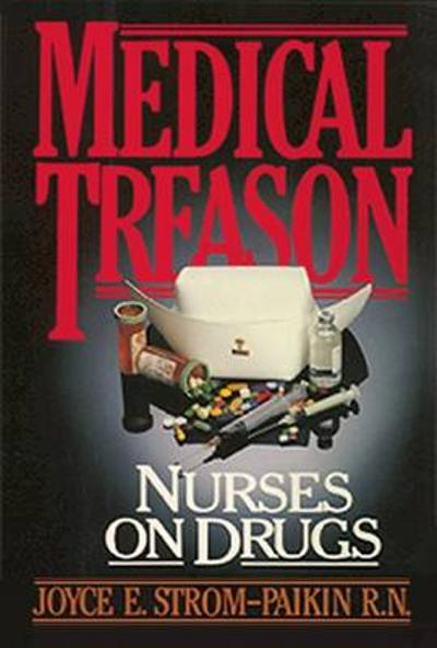 Medical Treason - Joyce Strom-Paiken