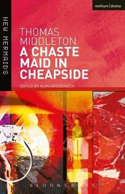 A Chaste Maid in Cheapside - Thomas Middleton