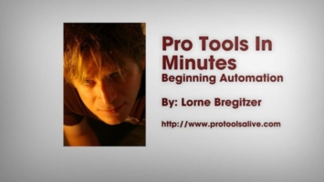 Pro Tools in Minutes #9 [E-ONLY PRODUCT] - Lorne Bregitzer