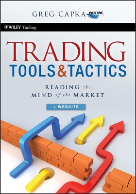 Trading Tools and Tactics - Greg Capra