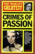 The World's Greatest Crimes of Passion -