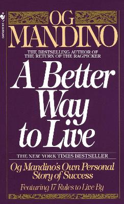 Better Way To Live - Og Mandino