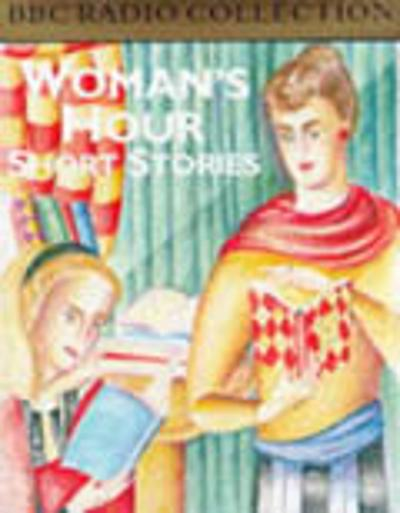 Woman's Hour Short Stories -