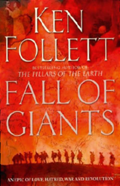 The fall of giants - Ken Follett