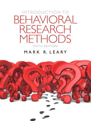Introduction to Behavioral Research Methods - Mark R. Leary