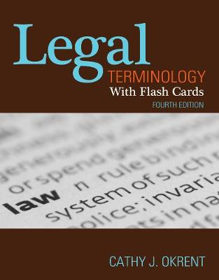 Legal Terminology with Flashcards - Cathy Okrent