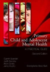 Primary Child and Adolescent Mental Health - Quentin Spender Judith Barnsley Andre Tylee Jenny Murphy Alison Davies