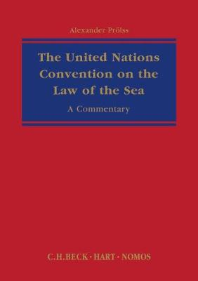 The United Nations Convention on the Law of the Sea - Alexander Proelss