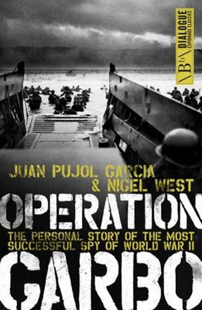 Operation Garbo - Juan Garcia Pujol