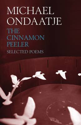 The Cinnamon Peeler - Michael Ondaatje