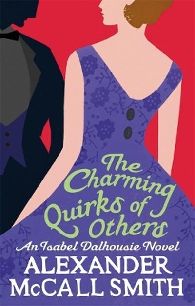 The charming quirks of others - Alexander McCall Smith