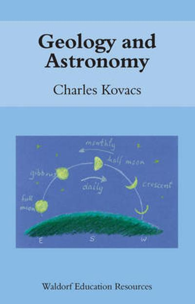 Geology and Astronomy - Charles Kovacs