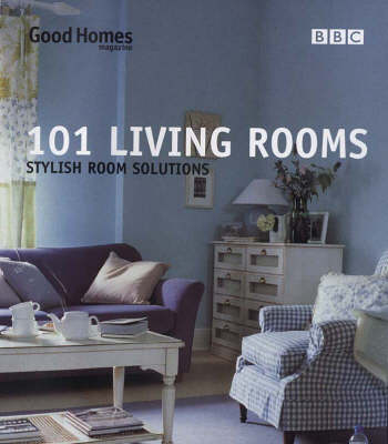 Good Homes 101 Living Rooms - Good Homes