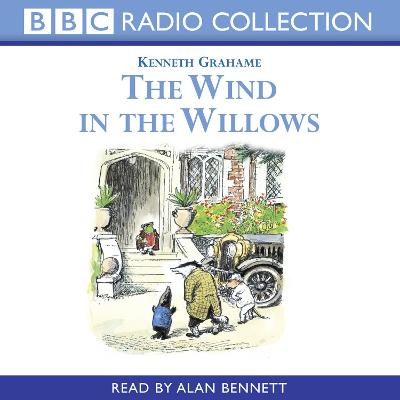 Wind In The Willows - Reading - Kenneth Grahame