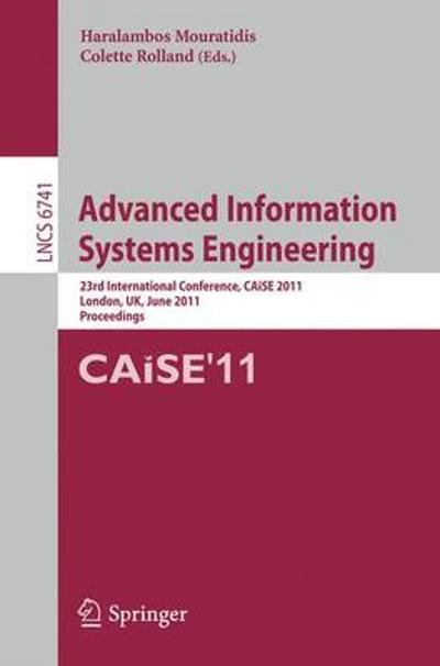 Advanced Information Systems Engineering - Haris Mouratidis