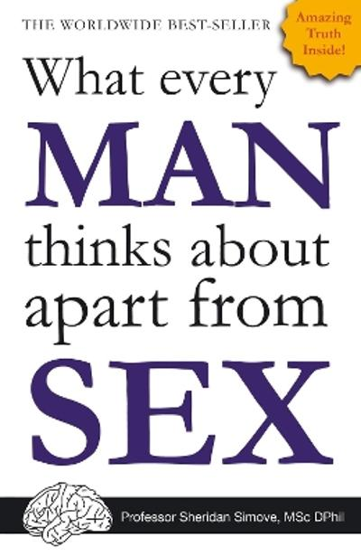What Every Man Thinks About Apart from Sex...  *BLANK BOOK* - Sheridan Simove