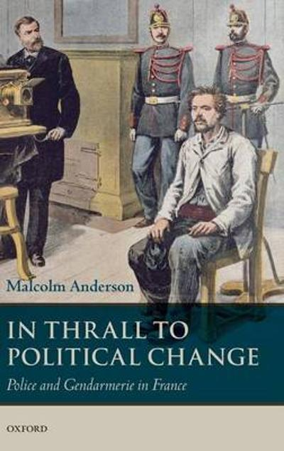 In Thrall to Political Change - Malcolm Anderson