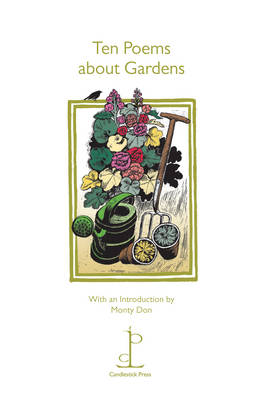 Ten Poems About Gardens - Monty Don