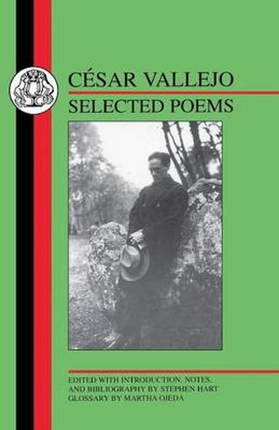 Selected Poems - Cesar Vallejo