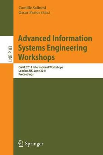 Advanced Information Systems Engineering Workshops - Camille Salinesi