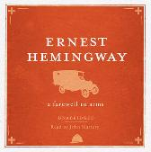 A Farewell to Arms Unabridged Audio CD - Ernest Hemingway John Slattery