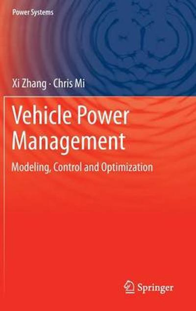 Vehicle Power Management - Xi Zhang